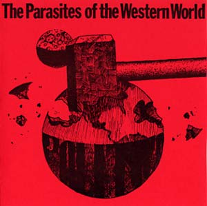 THE PARASITES OF THE WESTERN WORLD -